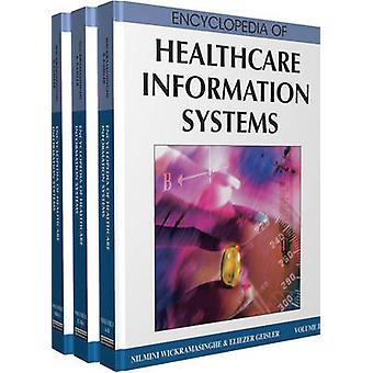 Encyclopedia of Healthcare Information Systems by Wickramasinghe
