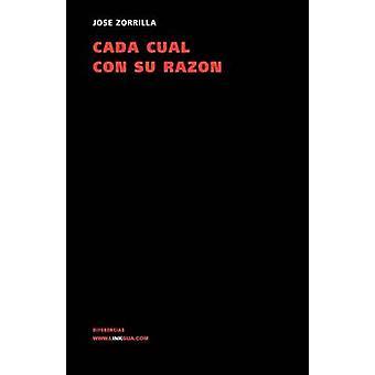 Cada Cual Con Su Razon av Jose Zorrilla