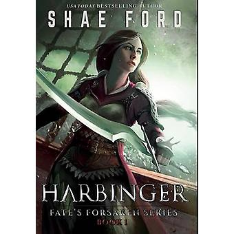 Harbinger by Ford & Shae