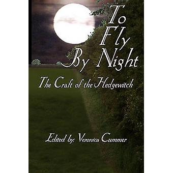 To Fly by Night by Cummer & Veronica
