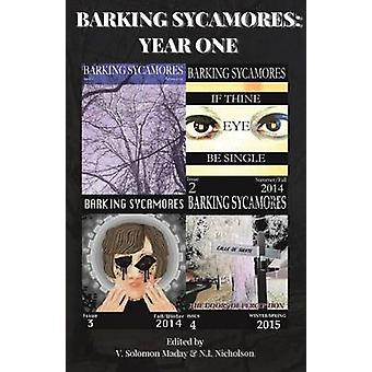 Barking Sycamores Year One by Maday & V. Solomon
