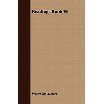 Readings Book VI by De La Mare & Walter