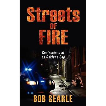 Streets of Fire by Searle & Bob