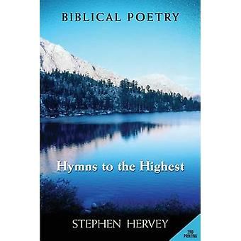Hymns to the Highest by Hervey & Stephen
