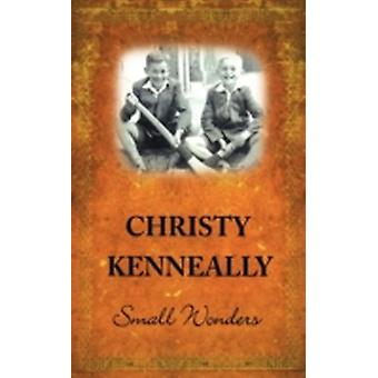 Small Wonders by Kenneally & Christy