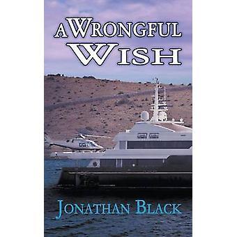 Wrongful Wish by Black & Jonathan