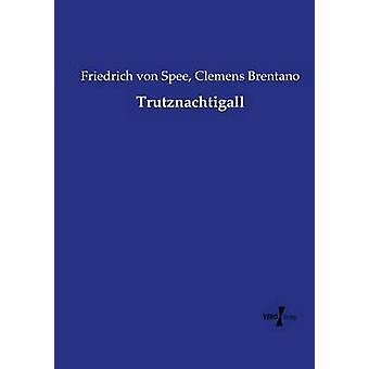 Trutznachtigall by Brentano & Clemens