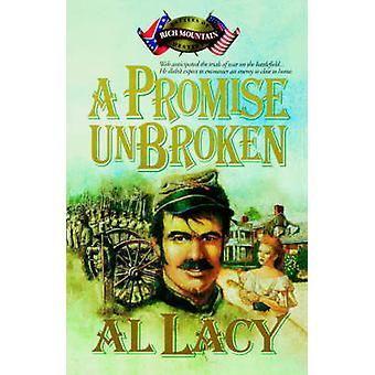 A Promise Unbroken by Lacy & Al