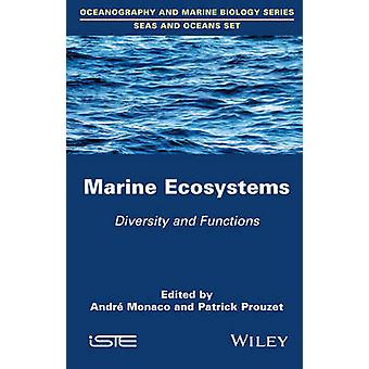 Marine Ecosystems by Monaco