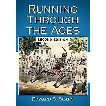 Running Through the Ages (2nd Revised Edition) von Edward S. Sears - 9