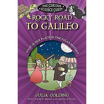Rocky Road naar Galileo - Wat is onze plaats in het zonnestelsel door Julia