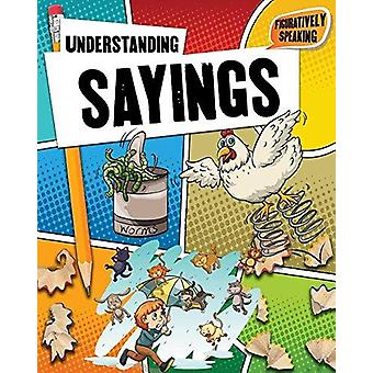 Understanding Sayings by Robin Johnson - 9780778717782 Book
