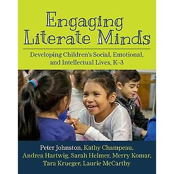 Engaging Literate Minds - Developing Children's Social - Emotional - a