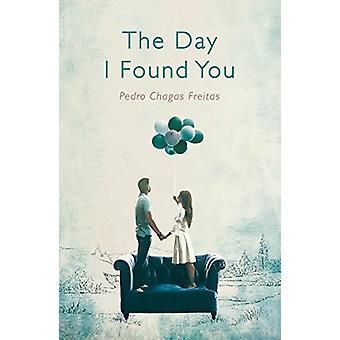 Den dagen jeg fant deg av Pedro Chagas Freitas - 9781786072511 Book
