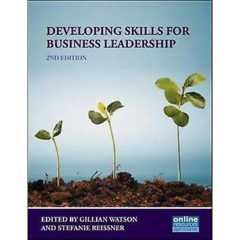 Developing Skills for Business Leadership (2nd Revised edition) by Gi