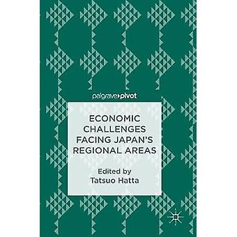 Economic Challenges Facing Japan's Regional Areas by Tatsuo Hatta - 9