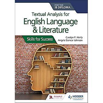 Tekstanalyse for engelsk språk og litteratur for IB Diplo