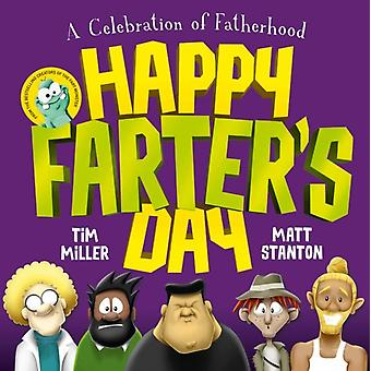 Happy Farters Day by Tim Miller & Matt Stanton