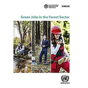 Grüne Arbeitsplätze im Forstsektor nach Veröffentlichungen der Vereinten Nationen - 9789