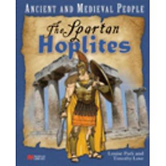 Ancient and Medieval People The Spartan Hoplites Macmillan Library (Ancient and Medieval People - Macmillan Library)