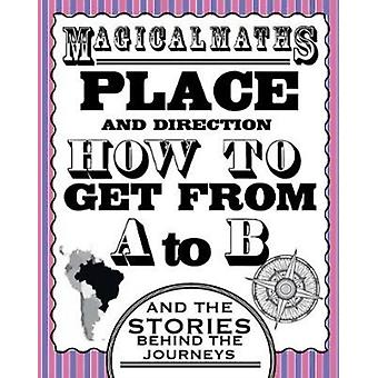 Magical Maths  Place by Way & Steve