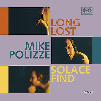 Polizze,Mike - Long Lost Solace Find [Vinyl] USA import