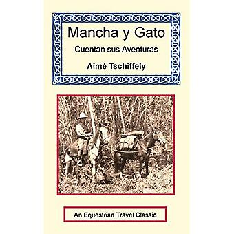 Mancha y Gato Cuentan sus Aventuras (Mark et Jack Count Their Adventures)