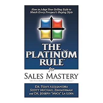 The Platinum Rule for Sales Mastery Hardback Book by Tony Alessandra