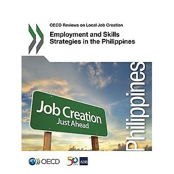 Employment and skills strategies in the Philippines by Organisation f