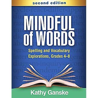 Mindful of Words by Ganske & Kathy Vanderbilt University retired & United States