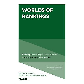 Worlds of Rankings by Edited by Leopold Ringel & Edited by Wendy Espeland & Edited by Michael Sauder & Edited by Tobias Werron