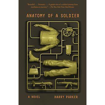Anatomie eines Soldaten Ein Roman von Harry Parker