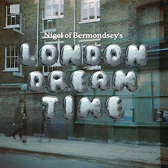 Nigel von Bermondsey - London Traumzeit [CD] USA import