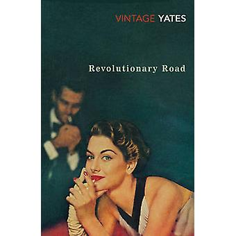 Revolutionary Road by Richard Yates - 9780099518624 Book