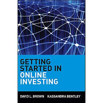 Getting Started in Online Investing by David L. Brown - Kassandra Ben