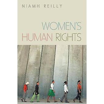 Womens Human Rights by Niamh Reilly - 9780745637006 Book