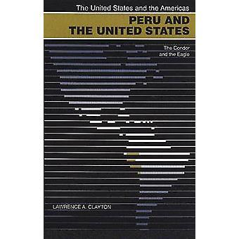 Peru och Sverige - Condor och örnen av Lawrence A. C