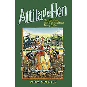 Attila de kip - het verhaal van de Eggstrodinary van een Eggceptional batterij Ch