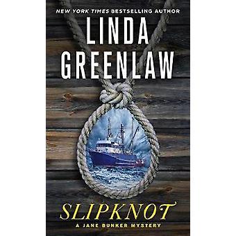 Slipknot - A Jane Bunker Mystery by Slipknot - A Jane Bunker Mystery -