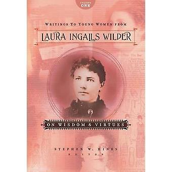 Écrits de jeunes femmes de Laura Ingalls Wilder - Volume One - sur Wi