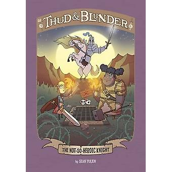 Il cavaliere non-così-eroica di Blake Hoena - 9781474724562 libro