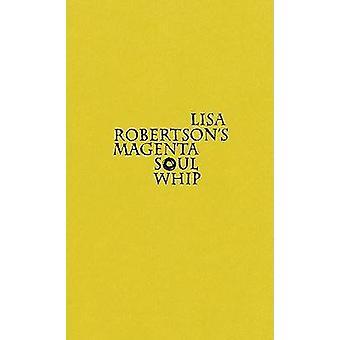 Lisa Robertson's Magenta ziel zweep door Lisa Robertson - 9781552452158