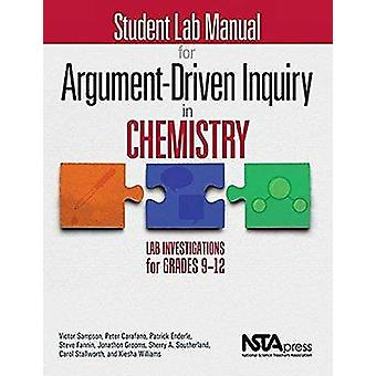 Student Lab Manual for Argument-Driven Inquiry in Chemistry - Lab Inve