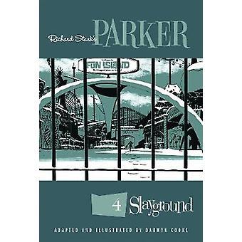 Richard Stark's Parker - Slayground by Darwyn Cooke - 9781684051267 Bo