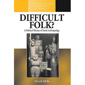 Schwierige Folk? -Eine politische Geschichte der Ethnologie von David