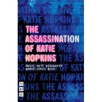 L'assassinat de Katie Hopkins par Chris Bush - livre 9781848427600