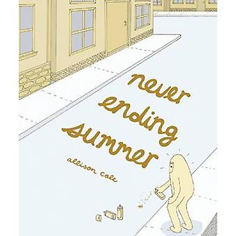 Never Ending Summer by Allison Cole - 9781891867668 Book