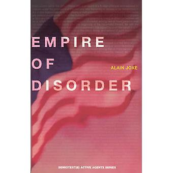 The Empire of Disorder by Alain Joxe - Sylvere Lotringer - Paul Viril