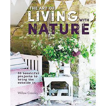 Искусство жить с природой - 50 красивых проектов, чтобы вывести