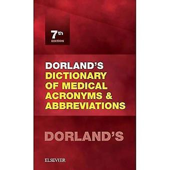 Dorland van woordenboek van medische, Acronyms and Abbreviations 7e (woordenboek van medische afkortingen & afkortingen)